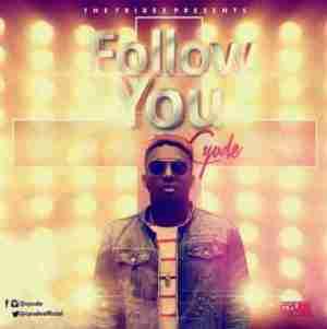 Cyude - Follow You